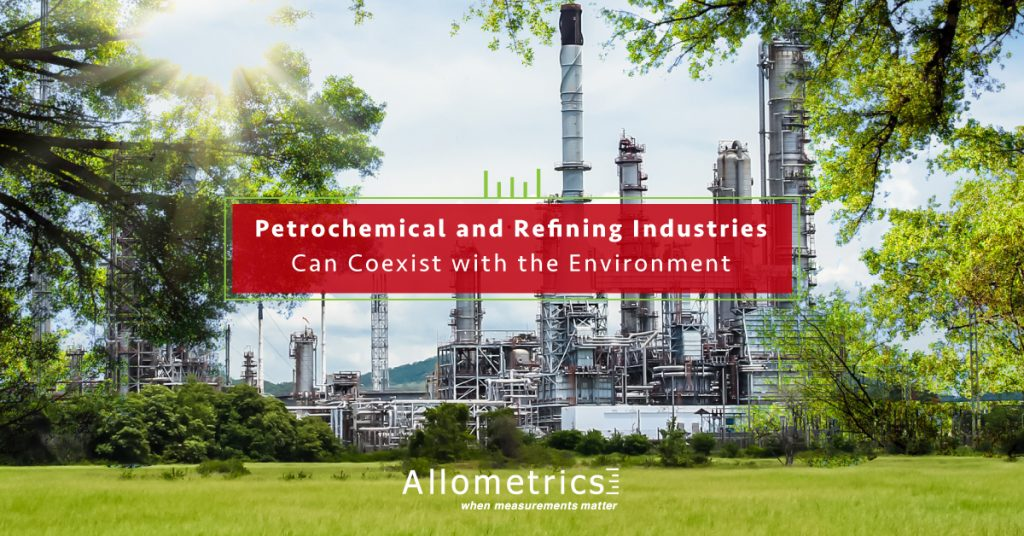 Petrochemical & Refining Industries Can Coexist With the Environment - Allometrics Calibration