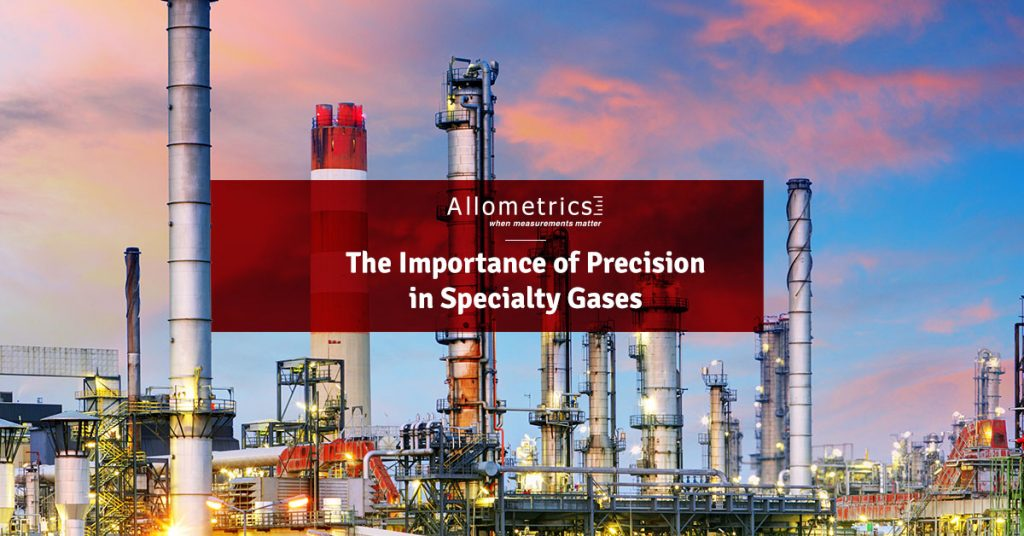 The Importance of Precision Measurements in Specialty Gases